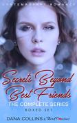 Secrets Beyond Best Friends - The Complete Series Contemporary Romance