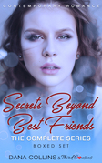 Secrets Beyond Best Friends - The Complete Series Contemporary Romance