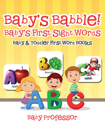 Baby's Babble! Baby's First Sight Words. - Baby & Toddler First Word Books