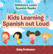 Kids Learning Spanish out Loud | Children's Learn Spanish Books