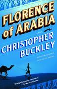 Florence of Arabia: A Novel