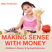 Making Sense with Money - Children's Money & Saving Reference