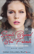 Secrets Beyond Best Friends - Cherry Blossoms (Book 1) Contemporary Romance