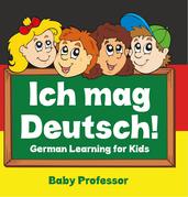 Ich mag Deutsch! | German Learning for Kids