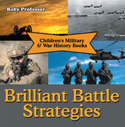 Brilliant Battle Strategies | Children's Military & War History Books