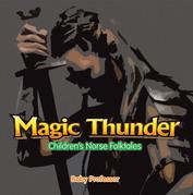 Magic Thunder | Children's Norse Folktales