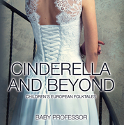 Cinderella and Beyond | Children's European Folktales