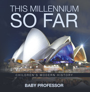 This Millennium so Far | Children's Modern History