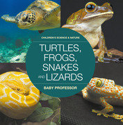 Turtles, Frogs, Snakes and Lizards | Children's Science & Nature