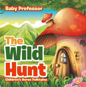 The Wild Hunt | Children's Norse Folktales