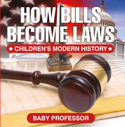 How Bills Become Laws | Children's Modern History