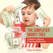 The Simplified Money Tree - Children's Money & Saving Reference