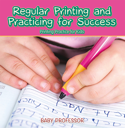 Regular Printing and Practicing for Success   Printing Practice for Kids