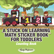 A Stuck on Learning Math Sticker Book for Toddlers - Counting Book