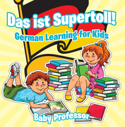 Das ist Supertoll! | German Learning for Kids