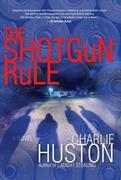 The Shotgun Rule: A Novel