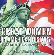 Great Women In American History   2nd Grade U.S. History Vol 5