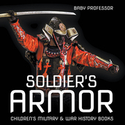 Soldier's Armor | Children's Military & War History Books