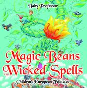 Magic Beans and Wicked Spells | Children's European Folktales
