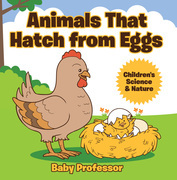 Animals That Hatch from Eggs | Children's Science & Nature