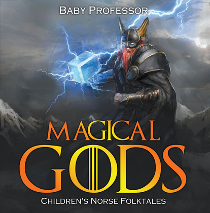 Magical Gods | Children's Norse Folktales