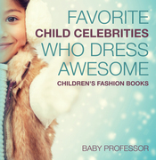 Favorite Child Celebrities Who Dress Awesome | Children's Fashion Books