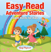 Easy Read Adventure Stories - Sight Words for Kids