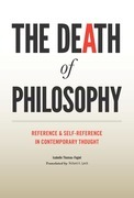 The Death of Philosophy: Reference and Self-reference in Contemporary Thought