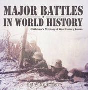 Major Battles in World History | Children's Military & War History Books