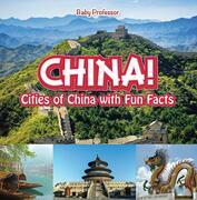 China! Cities of China with Fun Facts