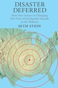 Disaster Deferred: How New Science Is Changing our View of Earthquake Hazards in the Midwest
