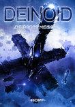 Deinoid 2: Die Argos-Mission