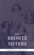 The Brontë Sisters: The Complete Novels (Book Center) (The Greatest Writers of All Time)