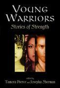 Tamora Pierce - Young Warriors: Stories of Strength