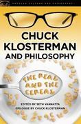 Chuck Klosterman and Philosophy: The Real and the Cereal