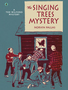 The Singing Trees Mystery