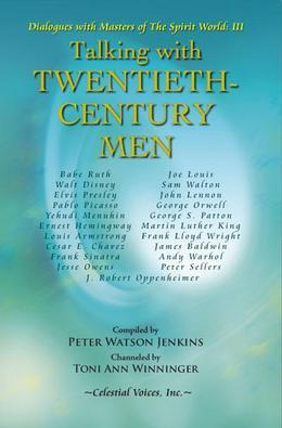Talking with Twentieth-Century Men
