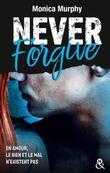 Never Forgive T2: La dark romance la plus interdite qui soit