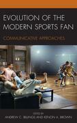 Evolution of the Modern Sports Fan