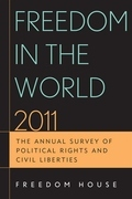 Freedom in the World 2011: The Annual Survey of Political Rights and Civil Liberties