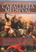 Breve historia de la caballería medieval