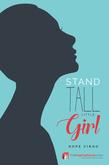 Inspirational - Stand Tall Little Girl