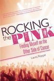 Rocking the Pink: Finding Myself on the Other Side of Cancer