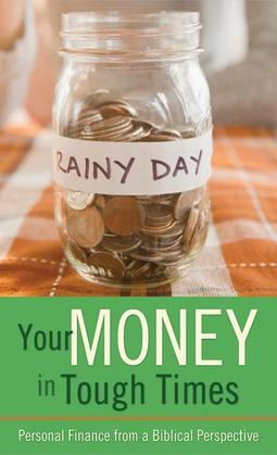 Your Money in Tough Times