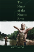 The Name of the Nearest River: Stories