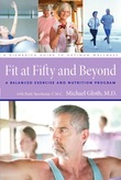 Fit at Fifty and Beyond: A Balanced Exercise and Nutrition Program