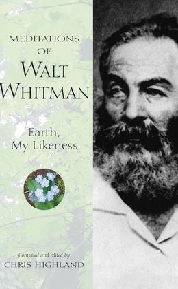 Meditations of Walt Whitman
