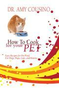 How To Cook For Your Pet