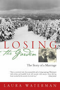 Losing the Garden: The Story of a Marriage