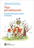 Yoga per adolescenti (Nuova Edizione)